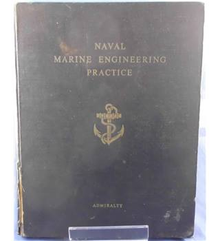 Naval Marine Engineering Practice