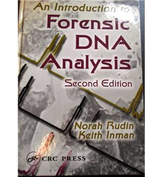 An Introduction to Forensic DNA Analysis. Second Edition