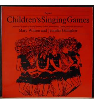 Children's Singing Games Redriff Primary School /Mary Wilson / Jennifer A. Gallagher - IMP-A 101
