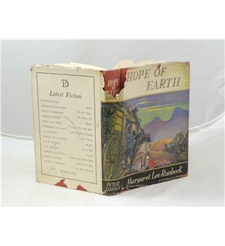 Hope Of Earth By Margaret Lee Runbeck Published By  Peter Davies 1950.
