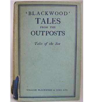 'Blackwood' Tales from the Outposts VI: Tales of the Sea