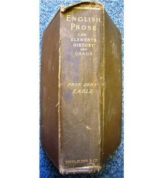 English Prose, its Elements, History and Usage