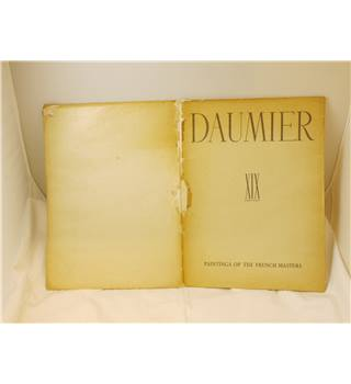 Daumier paintings of the French masters by Paul Valery publ Fama Ltd 1947
