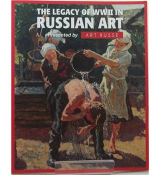 The Legacy of WWII In Russian Art