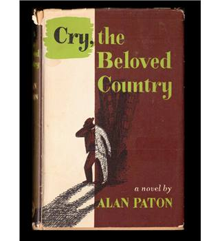 Cry, the Beloved Country by Alan Paton  (Author) - Hardback -1950