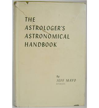 The Astrologer's Astronomical Handbook