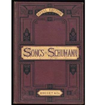 The Songs of Robert Schumann, with German and English Words