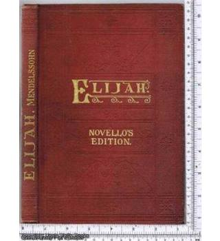 Elijah: An Oratorio: Novello's Original Octavo Edition