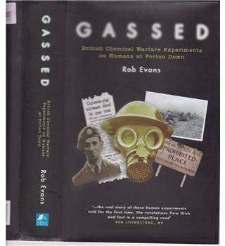 Gassed - British Chemical Warfare Experiments on Humans at Porton Down