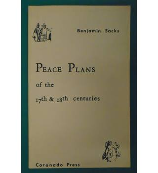 Peace Plans of the 17th & 18th centuries