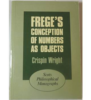 Crispin Wright- Frege's Conception of Numbers as Objects