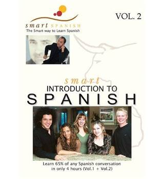 Smart Introduction to Spanish Vol 2