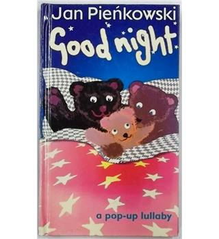 Good night : A Pop-up Lullaby [2001]