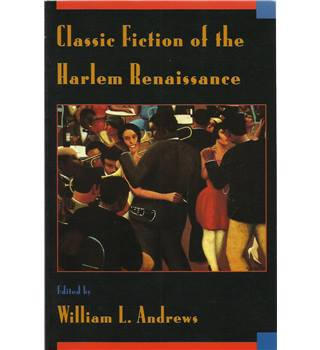 Classic Fiction of the Harlem Renaissance
