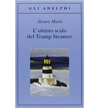L'ultimo scalo del Tramp Steamer