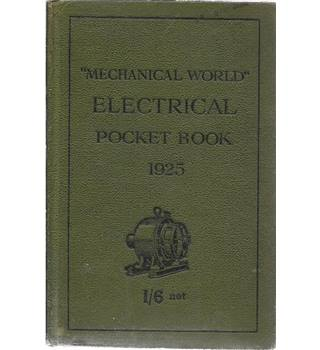 The Mechanical World Electrical Pocket Book 1925