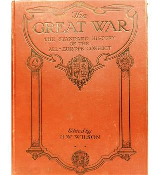 The Great War: The Standard History of the All-Europe Conflict: Volume V.