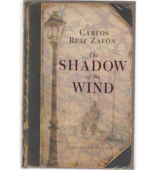 The Shadow of the Wind (Illustrated) - BN