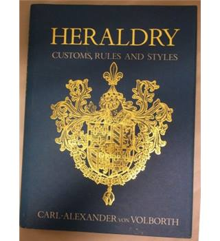 Heraldry: Customs, Rules and Styles