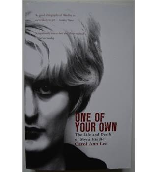 One of Your Own - The Life and Death of Myra Hindley