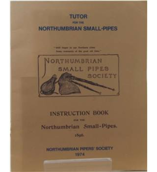 Tutor for the Northumbrian Small-Pipes