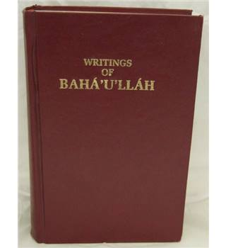 Writings of Baha'u'llah, a Compilation