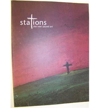 Stations : The new sacred art
