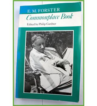 Commonplace Book.  E.M.Forster