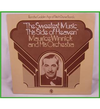 Maurice Winnick and His Orchestra - The Sweetest Music This Side of Heaven -  SH225