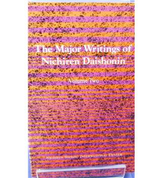 The Major Writings of Nichiren Daishonin: Volume Two