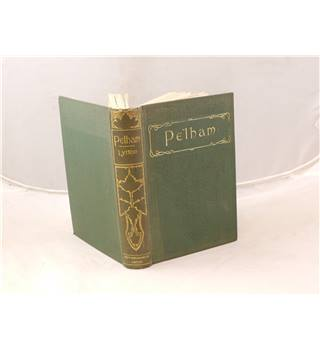 Pelham By The Right Hon. Lord Lytton Published By The walter scott Publishing Co. Ltd. 376 pages