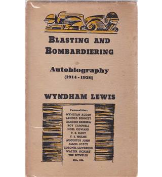 Blasting and Bombardiering - Wyndham Lewis - 1st Edition 1937
