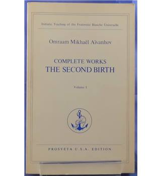 Complete Works, The Second Birth