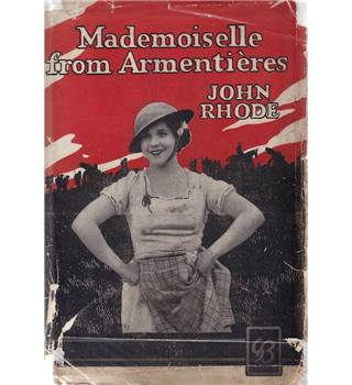 Mademoiselle from Armentieres - John Rhode - 1st Edition 1927