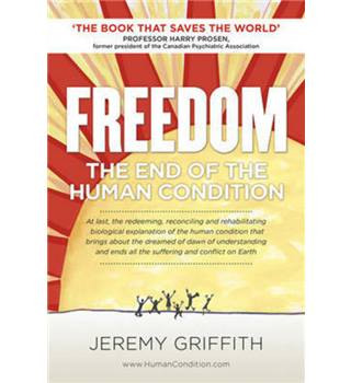 Freedom : The End of the Human Condition