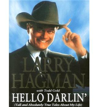Hello darlin': Larry Hagman (signed by the author)