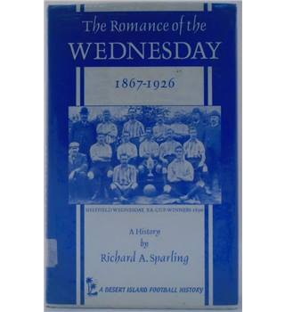 The Romance of the Wednesday, 1867-1926