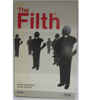 The Filth:  Episodes 1-13, by Grant Morrison & Chris Weston