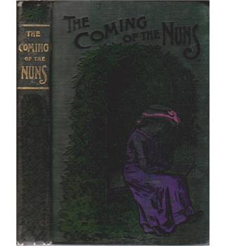 The Coming of the Nuns - A Tale