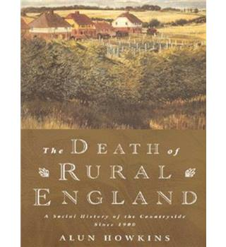 The death of rural England