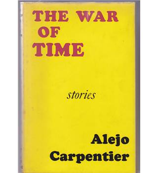 The Time Of War (Translated From The Spanish