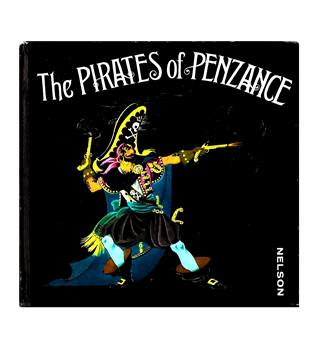 The PIRATES of PENZANCE - NELSON - HARDBACK