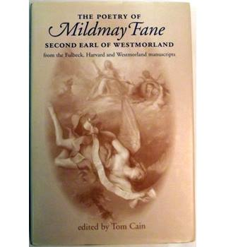 The Poetry Of Mildmay Fane, Second Earl Of Westmorland