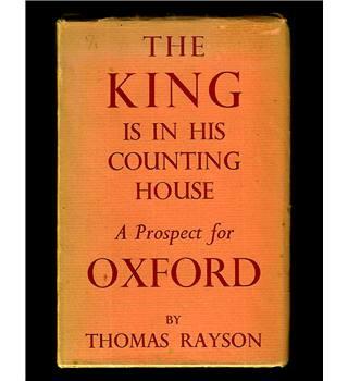 The King Is In His Counting House. A prospect for Oxford Unknown Binding – by Thomas Rayson