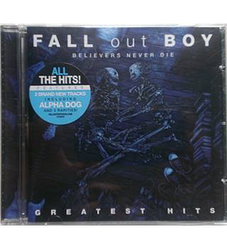 Believers Never Die Greatest Hits Fall Out Boy