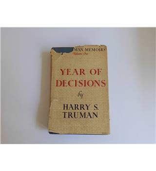 The Truman Memoirs (Vol 1) Year of Decisions by Harry.S. Truman