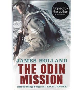 The Odin Mission - James Holland - Signed 1st edition