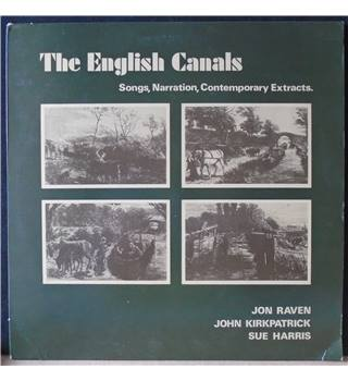 The English Canals, Songs, Narration, Contemporary Extracts Jon Raven, John Kirkpatrick, Sue Harris - BRO 118