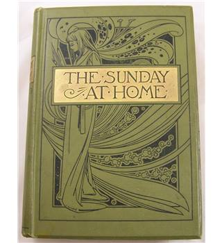 The Sunday at Home 1898-99