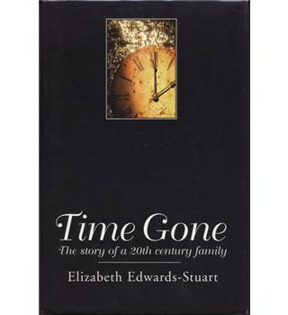Time Gone, by Elizabeth Edwards-Stuart. Signed Copy